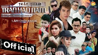 Phim Ca Nhạc Thần Thám Trần Hạo Nam (Người Trong Giang Hồ 5) - Lâm Chấn Khang 2017