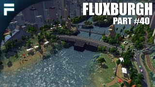 "getlinkyoutube.com-Cities Skylines - Fluxburgh [PART 40] ""The Dam"""