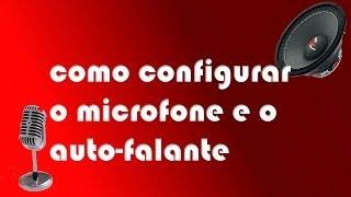 getlinkyoutube.com-COMO CONFIGURAR O MICROFONE E AUTO-FALANTE NO WINDOWS 7/8/8.1
