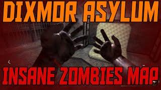 "getlinkyoutube.com-INSANE ZOMBIES MAP ""Dixmor Asylum"" - Custom Zombies Gameplay (PART 1/2)"