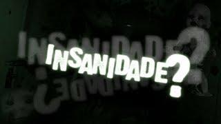 getlinkyoutube.com-Insanidade | CRAZY SCARY