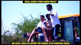 getlinkyoutube.com-Vishal against Hydro Carbon Project & Vishal voices his support for Farmers after uprooting Foreign