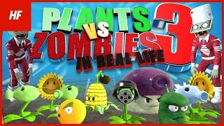 getlinkyoutube.com-Plants VS Zombies IN REAL LIFE 3 (by HETHFILMS)