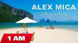 Alex Mica – Dora Dora indir