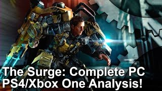 The Surge - PS4/ Xbox One vs PC Complete Analysis