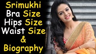 Actress Srimukhi Bra Size || Hips Size || Waist Size & Biography