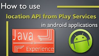 How to use location API of Google play services