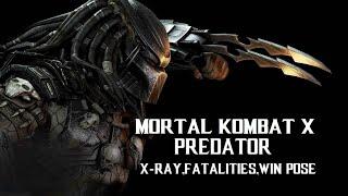 getlinkyoutube.com-MORTAL KOMBAT X - Predator X-Ray,Fatalities, and Win Pose + GAMEPLAY