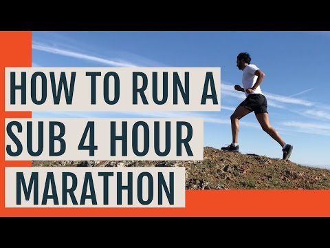 How To Run A Sub 4 Marathon