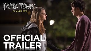 Paper Towns | Official Trailer [HD] | 20th Century FOX width=