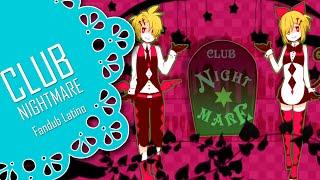 getlinkyoutube.com-【CLUB NIGHTMARE】El club de las pesadillas Fandub Latino【KagamineTwinsFD】