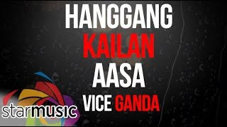 Vice Ganda - Hanggang Kailan Aasa (Official Lyric Video)