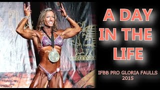 "getlinkyoutube.com-IFBB PRO Gloria Faulls ""A Day In The Life"" 2015 IZZOPRO.COM"