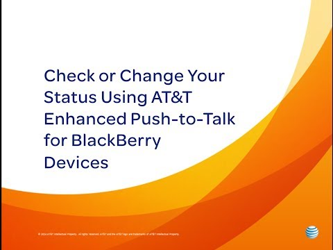 Check or Change Your Status Using AT&T Enhanced Push-to-Talk for BlackBerry Devices: How To Video