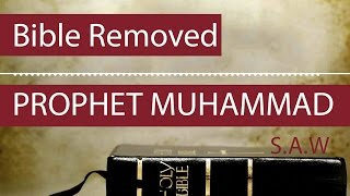 Bible Removed the name of Prophet Muhammad