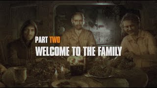 Resident Evil 7 - Making Of 2.rész: Welcome to the Family!