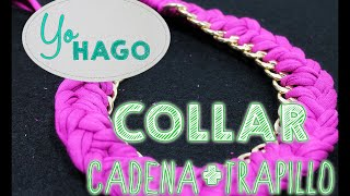 getlinkyoutube.com-DIY COLLAR TRAPILLO CADENA
