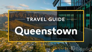 getlinkyoutube.com-Queenstown Vacation Travel Guide | Expedia