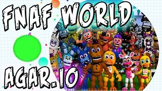 "getlinkyoutube.com-FNAF WORLD || FNAF WORLD MEETS AGAR.IO || FIVE NIGHTS AT FREDDY'S WORLD ""Agar.io"" CHALLENGE"