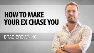 getlinkyoutube.com-How To Make Your Ex Chase You (Reverse The Roles & Win Them Back)
