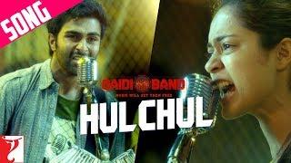 Hulchul Song | Qaidi Band | Aadar Jain | Anya Singh | Arijit Singh | Yashita Sharma | Amit Trivedi width=