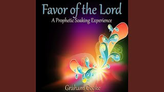 getlinkyoutube.com-Favor of the Lord: A Prophetic Soaking Experience