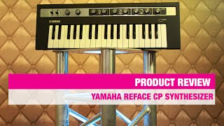 getlinkyoutube.com-Review Yamaha Reface CP synthesizer