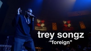 Trey Songz - Foreign (Live in NYC)