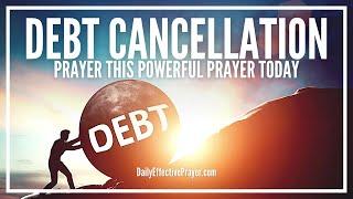 Prayer For Debt Cancellation - Be Set Free