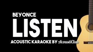 getlinkyoutube.com-Listen - Beyonce [Acoustic Karaoke Instrumental]