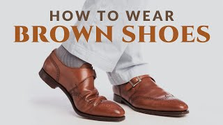 How to Wear Brown Shoes   Men's Leather Dress Shoes Oxford Derby