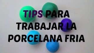 getlinkyoutube.com-TIPS PARA TRABAJAR LA PORCELANA FRIA