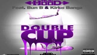 Ace Hood - Double Cup (ft. Bun B, Kirko Bangz)