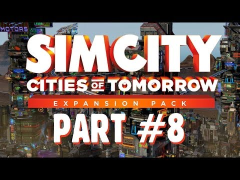 SimCity Cities of Tomorrow Walkthrough Part 8 - Earthquake (Let's Play)