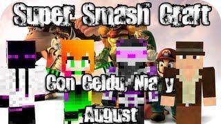 Minecraft Super Smash - Con Celduques, Nia y August - ¡Todos contra el guiri!