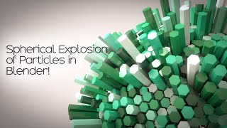 Create an Abstract Spherical Explosion Scene in Blender