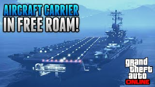 getlinkyoutube.com-GTA 5 Online - How To Get The AIRCRAFT CARRIER & YACHT in FREE ROAM ONLINE! (GTA 5 Glitches)