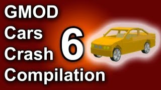 GMOD Car Crash Compilation 6