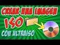 COMO CREAR UNA IMAGEN ISO CON ULTRAISO 100% AUTOARRANCABLE