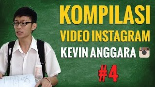 getlinkyoutube.com-Kevin Anggara: Kompilasi Video Instagram #4