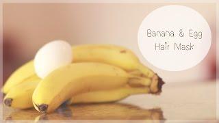 getlinkyoutube.com-Banana and Egg Hair Mask For Dry Damaged Hair