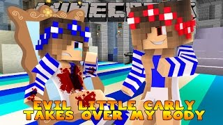 getlinkyoutube.com-Minecraft-Evil Little Club-EVIL LITTLE CARLY TAKES OVER MY BODY!!