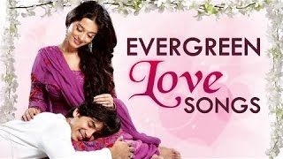 EVERGREEN LOVE SONGS OF BOLLYWOOD | BEST HINDI SONGS COLLECTION | FULL VIDEO SONGS JUKEBOX