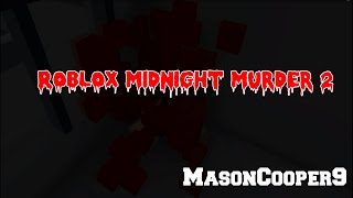 getlinkyoutube.com-ROBLOX Midnight Murder 2 (ROBLOX Horror Film) (HD!)