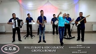 getlinkyoutube.com-ROLLEX BAND & SEBO JASAREVIC / GROFICA ROMANI / ©2015 [OFFICIAL VIDEO] (G.G.B PRODUCTION ®)