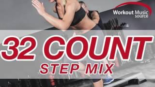 getlinkyoutube.com-Workout Music Source // 32 Count Step Mix (132 BPM)