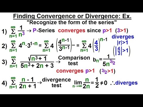Calculus 2: Infinite Sequences and Series (33 of 62) Finding Con- or Di-vergence: Ex. 1/3