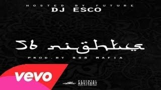 getlinkyoutube.com-Future - 56 Nights (Full Mixtape) New 2015