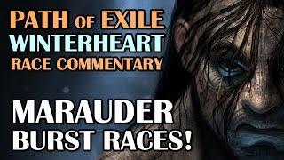 getlinkyoutube.com-Path of Exile: MARAUDER BURST RACES! - 3x 12 Min Race Commentary!