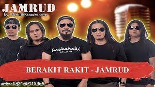 BERAKIT RAKIT   JAMRUD Karaoke